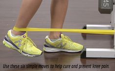 Use these six simple moves to help cure and prevent knee pain.