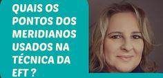 EFT COM RENATA PACHECO: EFT - PONTOS DA ACUPUNTURA