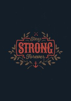 STAY STRONG FOREVER by snevi