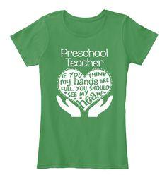 Preschool Teacher T-shirt - Full Heart