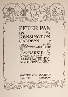 title page. Arthur Rackham illustrations from Peter Pan in Kensington Gardens