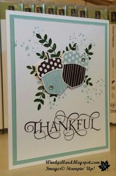 Windy's Wonderful Creations, Stampin' Up!, Six Sayings, Acorny Thank You, For All Things, Awesomely Artistic, Acorn Builder punch