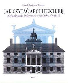 Jak czytać architekturę?