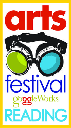ArtsFestival Reading is held at the GoggleWorks Center for the Arts in early October.