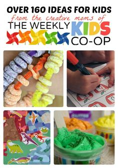 160 Creative Ideas for #Kids at The Weekly Kids Co-Op