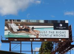 Just the right amount of wrong Cosmopolitan Las Vegas billboards...