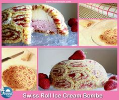 Swiss Roll Ice Cream Bombe idea ! - Foood Style