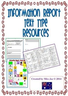 This 22 page product contains resources to be used with an Information Report genre/text type unit.