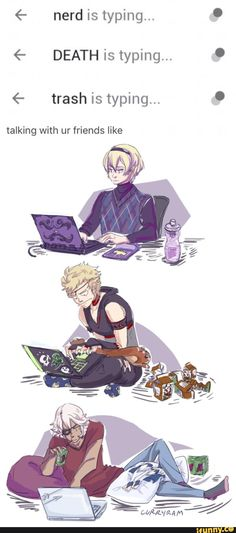 I'm Leo mostly lol, but my other friends are like Niles. xD