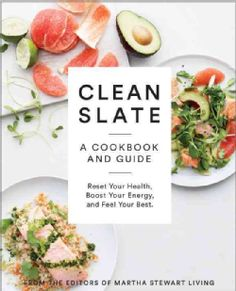 Clean Slate: A Cookbook and Guide: Reset Your Health, Detox Your Body, and Feel Your Best (Paperback) - Overstock™ Shopping - Great Deals on Healthy