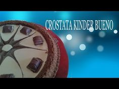 Torta Kinder Bueno FATTA IN CASA - YouTube