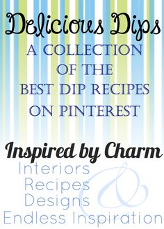 Inspired by Charm: very PINteresting {delicious dips}