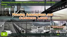 "Planning Assumptions and Confidence Levels, the of the seminar summary series on ""Introduction to Practical Asset Management"" In Plan, How To Plan, Confidence Level, Asset Management, Learning, Watch, Summary, Confident, People"