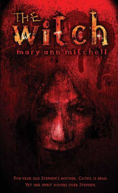 Free Book - The Witch, by Mary Ann Mitchell, is free in the Kindle store and from Barnes & Noble, courtesy of publisher Medallion Press.