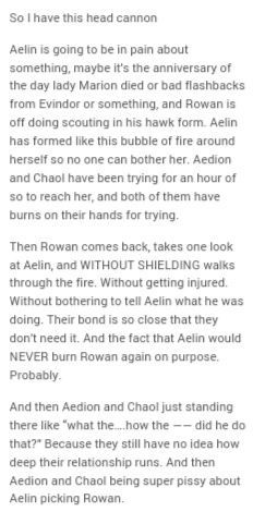 Omg. Just realised that she would never burn him again. *sigh* love Rowaelin so much it hurts