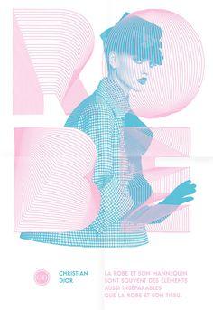 """Les Graphiquants: Christian Dior   """"Série d'affiches commandées par Full-six autour des citations les plus célèbres de Christian Dior."""""""