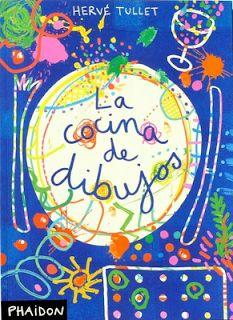 LA CLASE DE MIREN: mis experiencias en el aula: LA COCINA DE DIBUJO (Hervé Tullet): un imprescindible en infantil