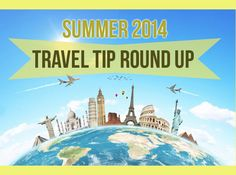 Are you planning a summer trip this year? Don't forget to check out our travel tips round up to save a buck!