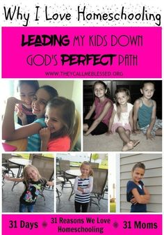 Leading My Kids Down God's Perfect Path   They Call Me Blessed Homeschooling is certainly a calling and real big one! #31ReasonsWeLoveHS