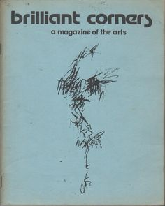 BRILLIANT CORNERS: A Magazine of the Arts - Number 10 by LANGE, Art (Editor): Brilliant Corners, Chicago Wraps, First Edition. - Brian Cassidy, Bookseller ABAA/ILAB