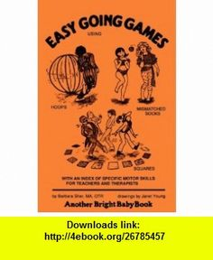 easy going games (9780930681043) barbara sher, janet young , ISBN-10: 0930681045  , ISBN-13: 978-0930681043 ,  , tutorials , pdf , ebook , torrent , downloads , rapidshare , filesonic , hotfile , megaupload , fileserve