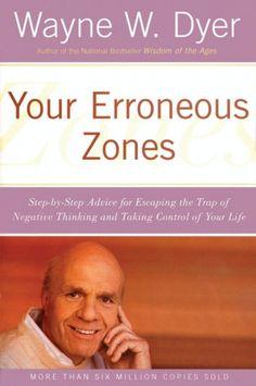 Your Erroneous Zones - Wayne W. Dyer - Paperback