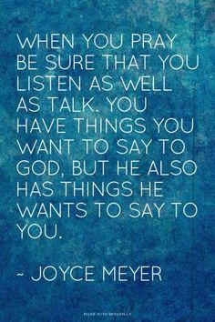Prayer ... listen too!