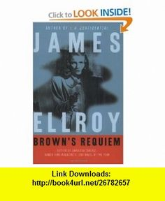 Browns Requiem (9780380731770) James Ellroy , ISBN-10: 0380731770  , ISBN-13: 978-0380731770 ,  , tutorials , pdf , ebook , torrent , downloads , rapidshare , filesonic , hotfile , megaupload , fileserve