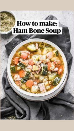 Chowder Recipes, Soup Recipes, Dinner Recipes, Healthy Recipes, Best Ham Bone Soup, Leftover Ham Recipes, Ham Casserole, Ham Soup, Whole Food Diet