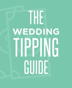 #Genius! The perfect tipping guide for all of your #wedding vendors | #MustHave