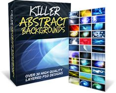 """Killer Abstract Backgrounds - """"Instantly Spice Up All Of Your Headers, Banners, eCovers, Videos, Splash Pages And All Other Graphics...."""" Yours For Just $27.00!! Click The Image For More Info."""