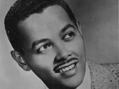 """Billy Eckstine, Pittsburgh, Pennsylvania, native:""""Everything I have is yours."""""""