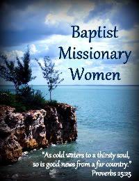 Baptist Missionary Women: Thou Knowest...