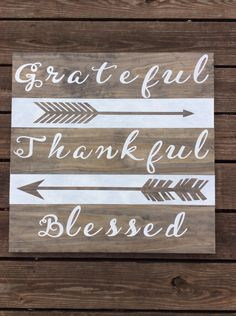 Grateful Thankful Blessed with Arrows Hand Painted Wood Plank Sign by JMGcouture on Etsy