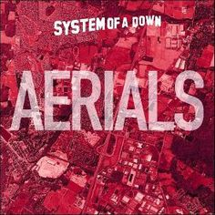 """System of a Down's """"Aerials"""" Single"""
