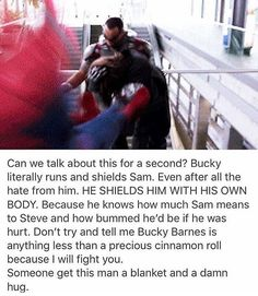 It's not because of Steve though, it's because Sam is also fighting for Bucky. Bucky will protect his teammate. And the shit that Sam gives Bucky, he gets it right back from him, I have no doubt - It's how they bond. Films Marvel, Marvel Jokes, Avengers Memes, Marvel Funny, Marvel Dc Comics, Marvel Heroes, The Avengers, Sebastian Stan, Tom Holland