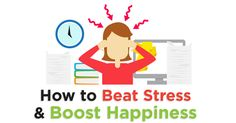 Infographic: How to Beat Stress and Boost Happiness