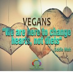❤️ my heart was changed , that's all that matters to me. Vegan Facts, Vegan Memes, Vegan Humor, Healthy Quotes, Vegan Quotes, Why Vegan, Vegan Vegetarian, Whole Food Recipes, Vegan Recipes