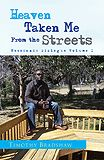 Heaven Taken me From the Streets Messianic Dialogue Volume 1  By: Xlibris Author Timothy Bradshaw. Buy this Book $15.99 available at Xlibris NZ Bookstore http://www.xlibris.co.nz/bookstore/bookdisplay.aspx?bookid=71095
