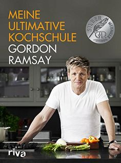 """Gordon Ramsay's """"Ultimate Cookery Course"""" – A cookbook a month Gordon Ramsay Books, Chef Gordon Ramsay, Gordon Ramsay Home Cooking, Gordon Ramsey, Cookery Books, My Cookbook, Cookbook Shelf, Le Chef, Fun Cooking"""