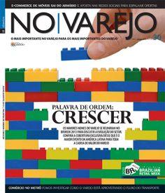 """Edição Impressa 30 - Julho / Agosto  """"PALAVRA DE ORDEM: CRESCER""""  Os maiores nomes do varejo se reuniram no Brazilian Retail Week 2013 para discutir a evolução do setor. Confira a cobertura exclusiva desse que é o maior evento da América Latina para toda a cadeia de valor do Varejo."""