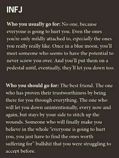 the one who sticks by you and stiches you up. We all hurt each other unintentionally from time to time. Hold on to the ones who make amends. Infj Traits, Intj And Infj, Infj Mbti, Infj Type, Introvert, Isfj, Infp Personality, Myers Briggs Personality Types, Psychology Facts