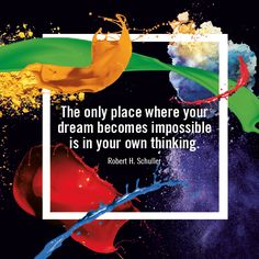 """[Inspiration from #GreatArt] """"The only place where your dream becomes impossible is in your own thinking."""" - Robert H. Schuller #mygreatart #artlovers #artquotes #inspiration #artquoteoftheday"""