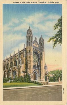 Toledo Ohio~Queen of the Holy Rosary Cathedral~Stained Glass Windows 1940 Linen Holy Rosary Cathedral, Toledo Cathedral, Barcelona Cathedral, Toledo Ohio, Old Churches, Altars, Stained Glass Windows, Vintage Postcards, Postcard Size