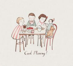 Good Morning! by Kelsey Garrity-Riley