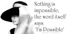 Resultado de imagen para nothing is impossible i'm possible