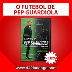 O FUTEBOL DE PEP GUARDIOLA!!!