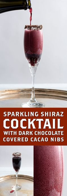 Have you ever had Sparkling Shiraz? It's basically red wine champagne. Well check out this Sparkling Shiraz Cocktail with Dark Chocolate Coated Cacao Nibs rimmed on the glass. Sparkling Shiraz? Yes! Let's get right into…