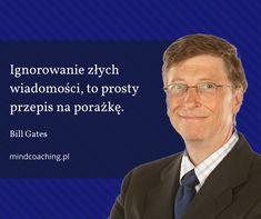 Zobacz 10 najbardziej inspirujących cytatów Billa Gatesa na mindcoaching.pl #BillGates #rozwójosobisty #inspirujące #cytaty #motywacja #wielcyinnowatorzy #gigancibiznesu #mindcoaching Bill Gates, Quotes, Quotations, Quote, Shut Up Quotes