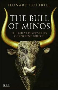 The Bull of Minos: The Great Discoveries of Ancient Greece (Review) - Ancient History Encyclopedia